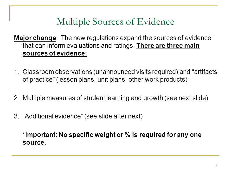 Multiple Sources of Evidence