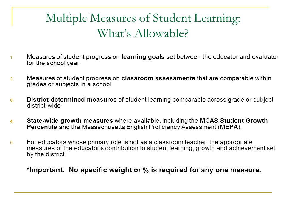 Multiple Measures of Student Learning: What's Allowable