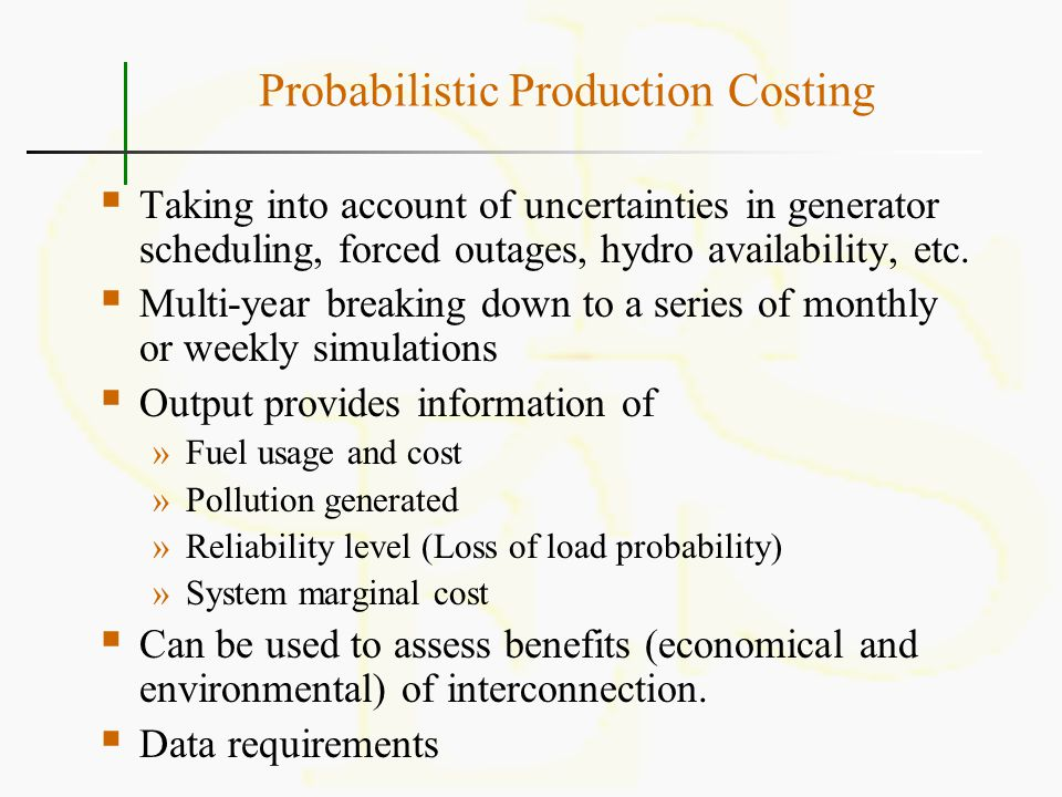 Probabilistic Production Costing