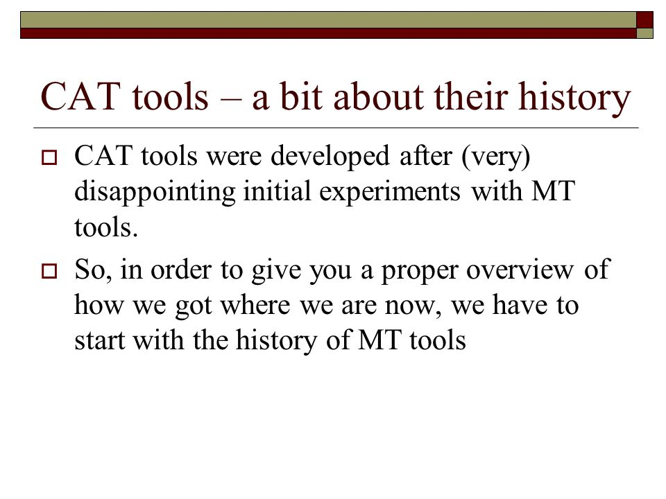 CAT tools – a bit about their history