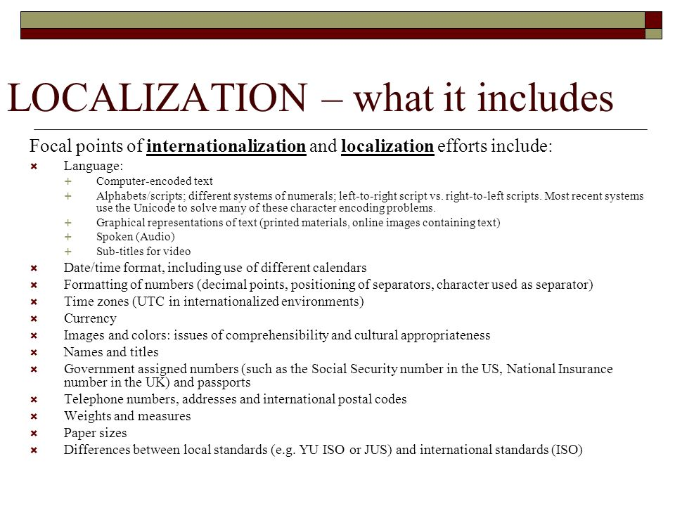 LOCALIZATION – what it includes