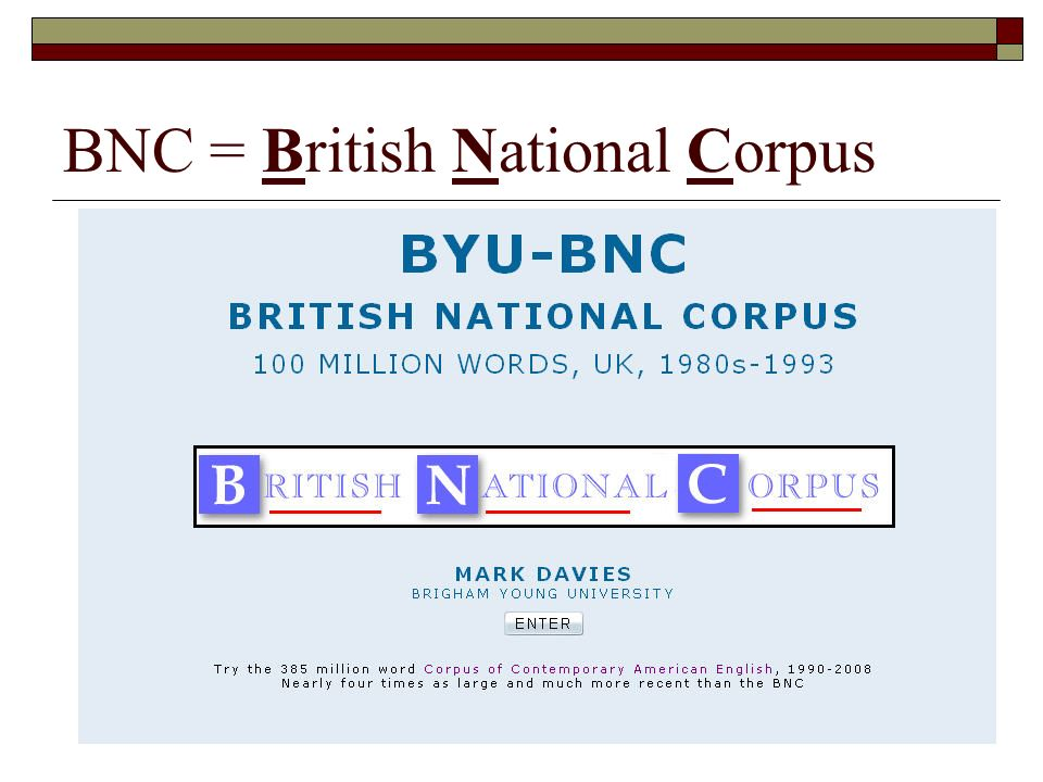 BNC = British National Corpus