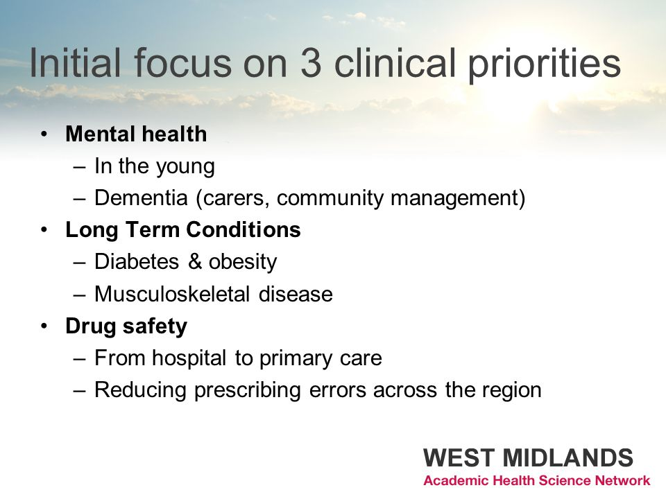 Initial focus on 3 clinical priorities