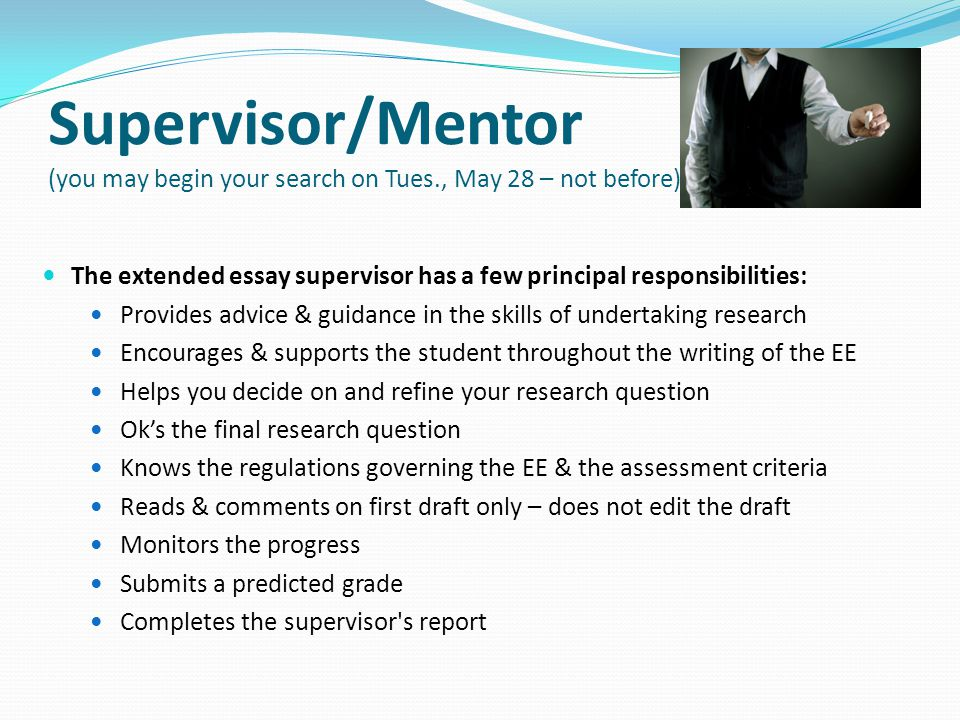 Supervisor/Mentor (you may begin your search on Tues