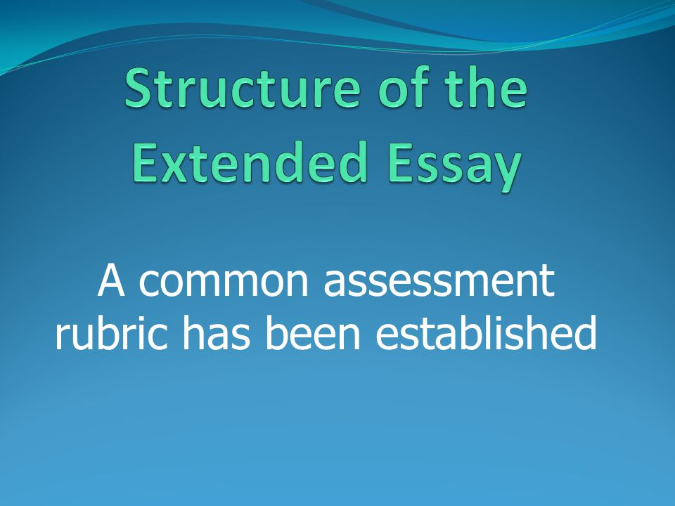 Structure of the Extended Essay