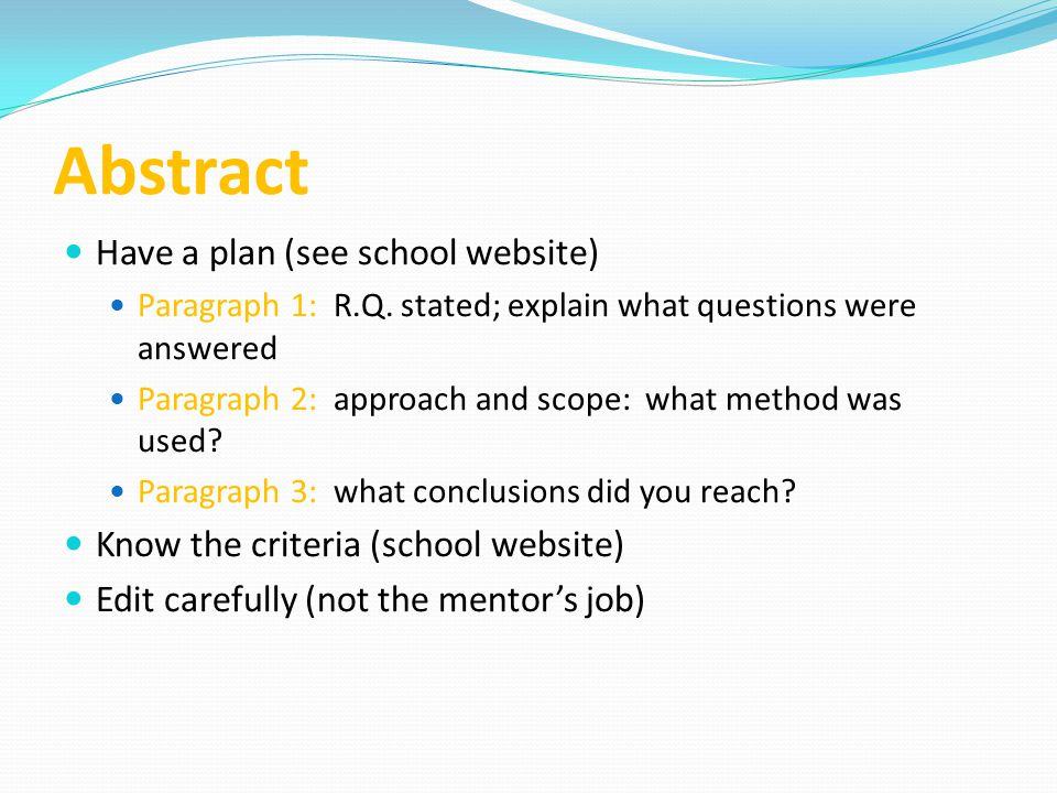 Abstract Have a plan (see school website)