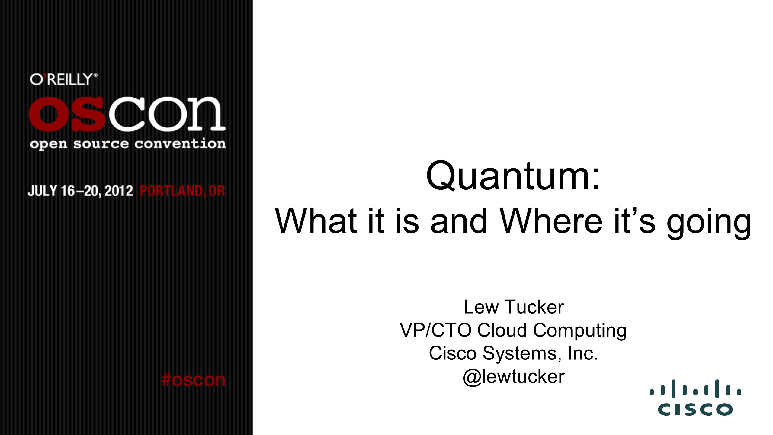 Quantum: What it is and Where it's going