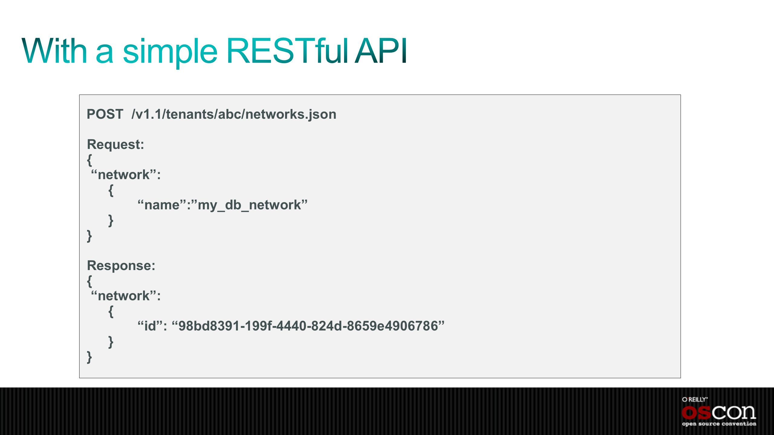 With a simple RESTful API