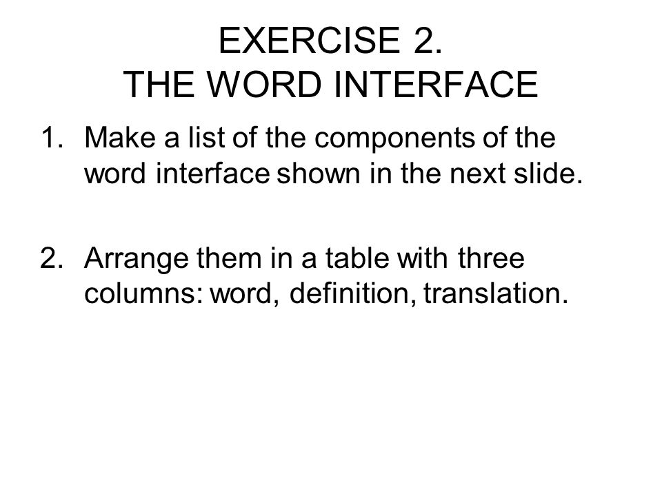 EXERCISE 2. THE WORD INTERFACE