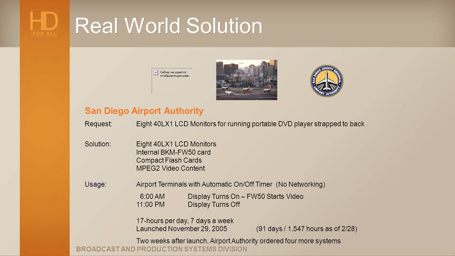 Real World Solution San Diego Airport Authority