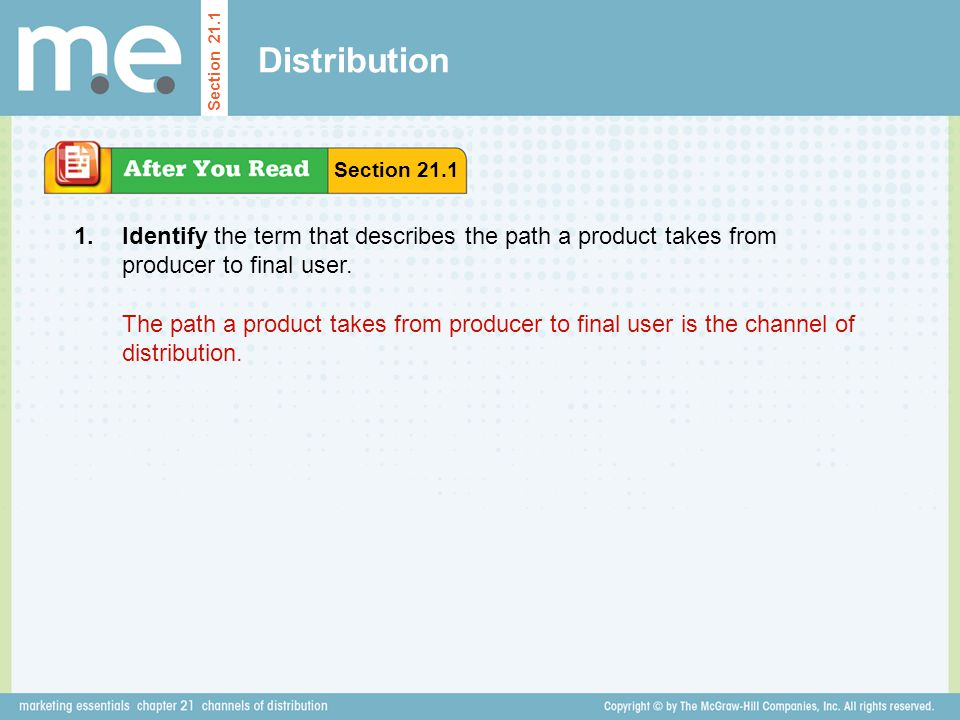 Distribution Section Section Identify the term that describes the path a product takes from producer to final user.