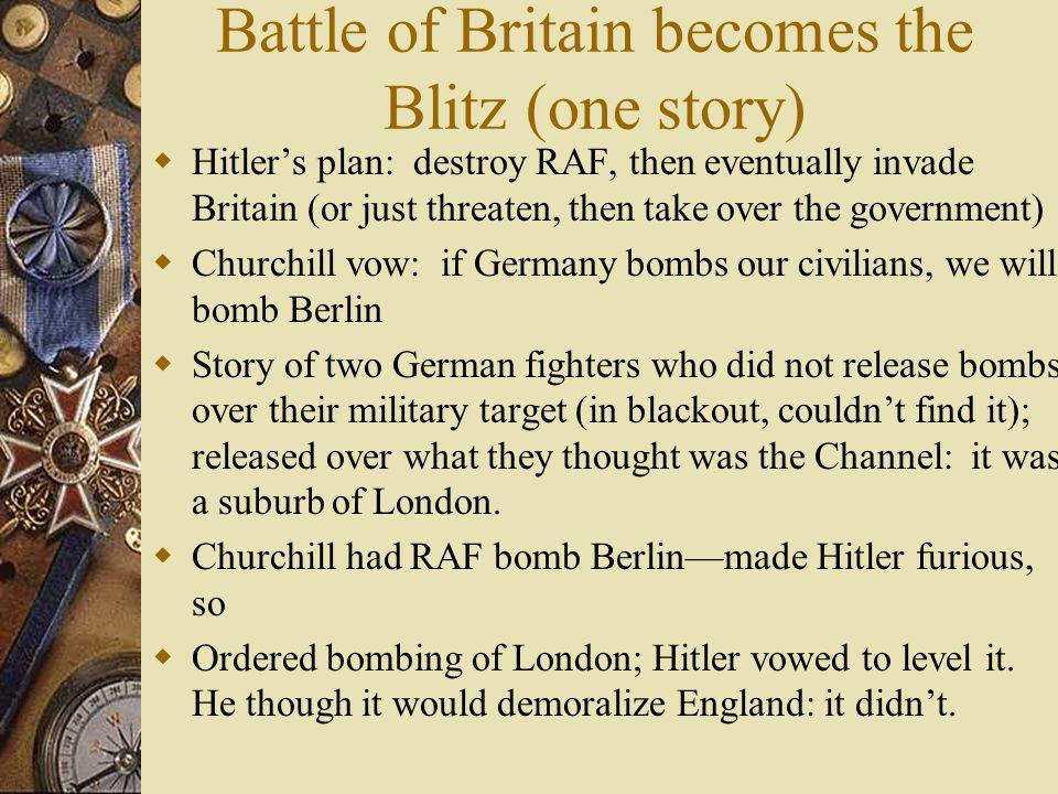 Battle of Britain becomes the Blitz (one story)