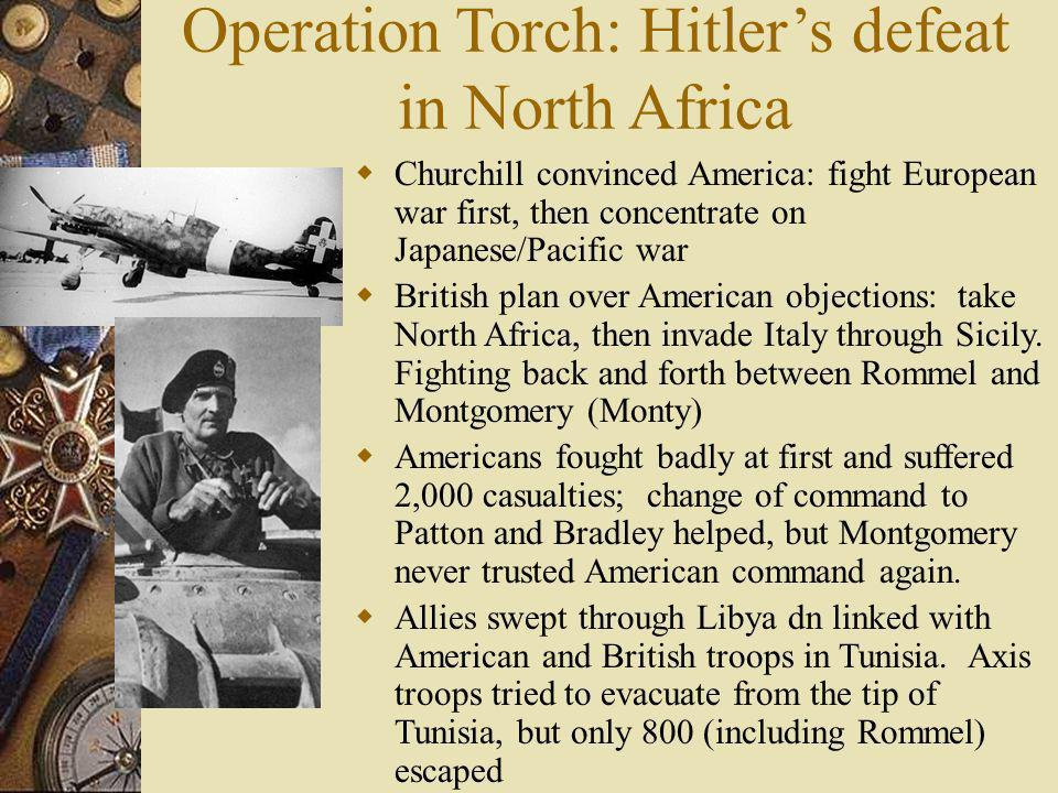 Operation Torch: Hitler's defeat in North Africa