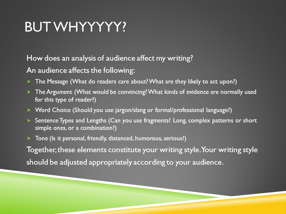 But Whyyyyy How does an analysis of audience affect my writing