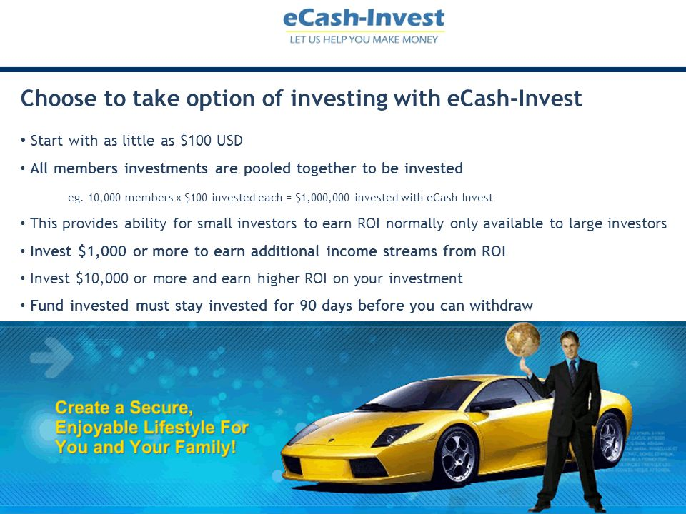 Choose to take option of investing with eCash-Invest