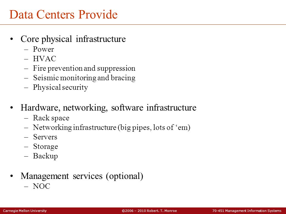Data Centers Provide Core physical infrastructure