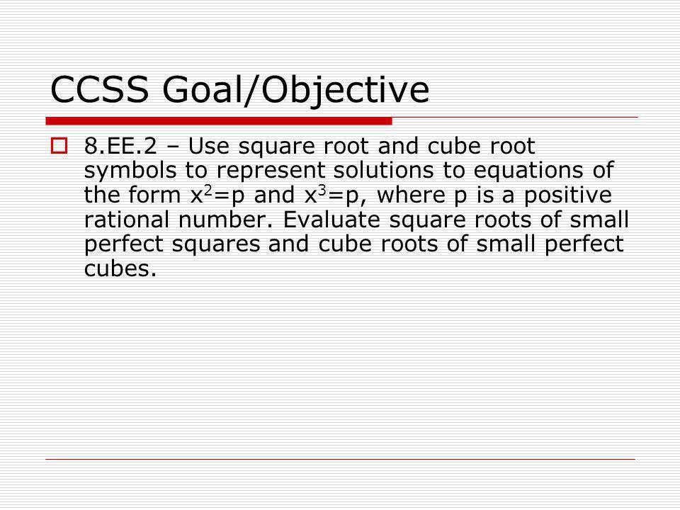 CCSS Goal/Objective