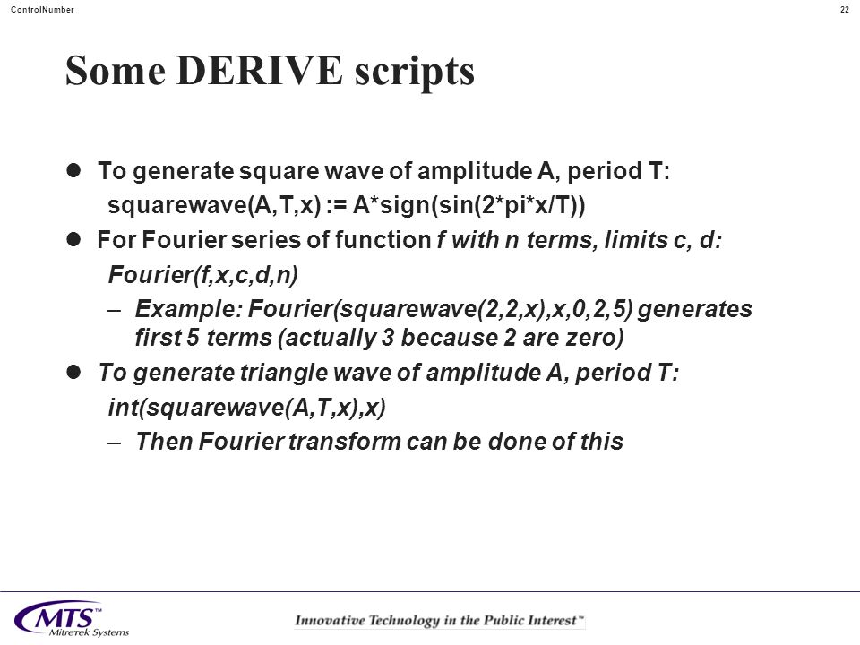 Some DERIVE scripts To generate square wave of amplitude A, period T: