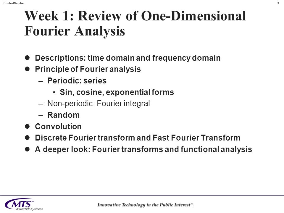 Week 1: Review of One-Dimensional Fourier Analysis