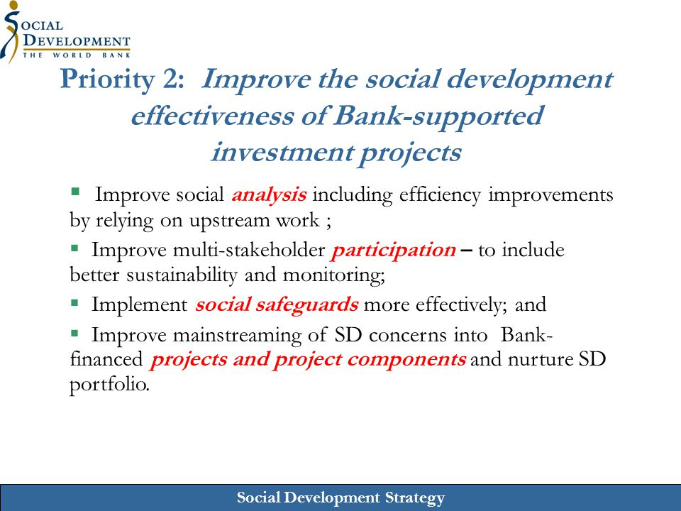 Priority 2: Improve the social development effectiveness of Bank-supported investment projects