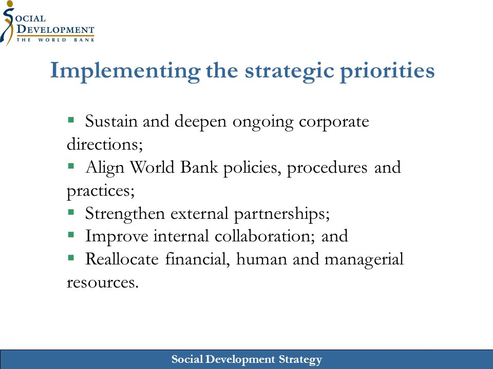 Implementing the strategic priorities