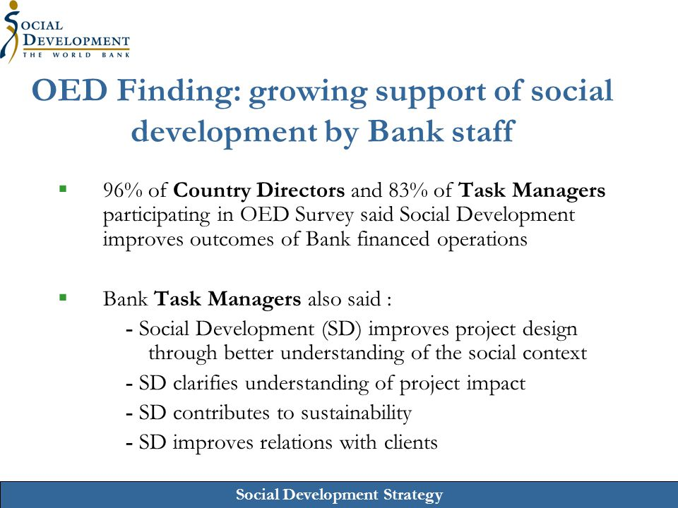 OED Finding: growing support of social development by Bank staff