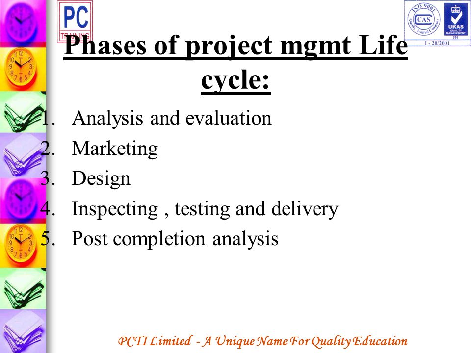 Phases of project mgmt Life cycle: