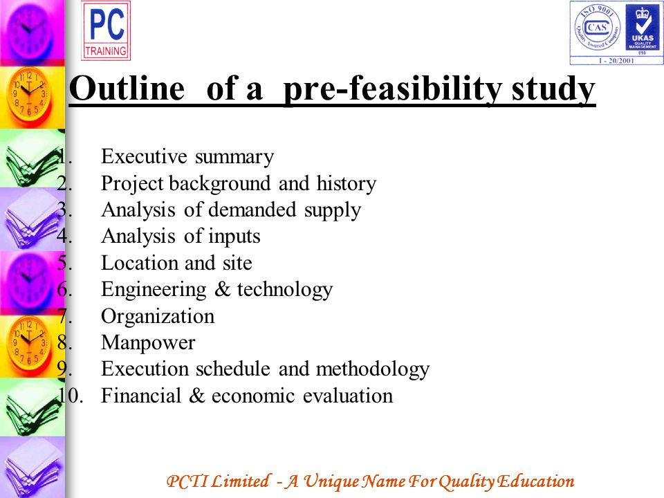 Outline of a pre-feasibility study
