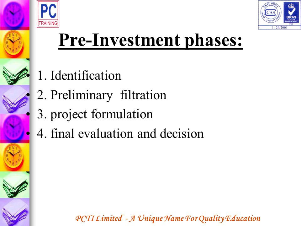 Pre-Investment phases: