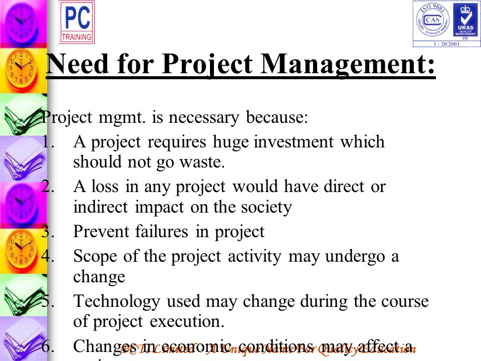 Need for Project Management: