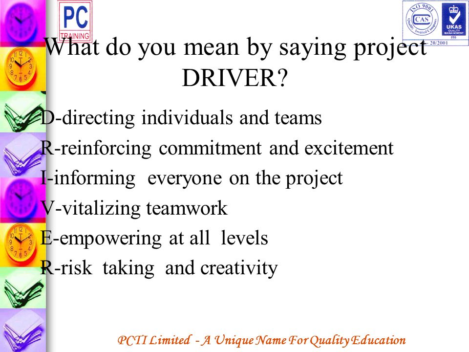 What do you mean by saying project DRIVER