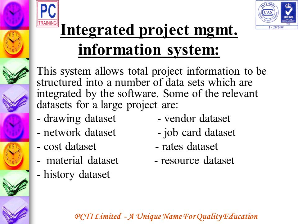 Integrated project mgmt. information system: