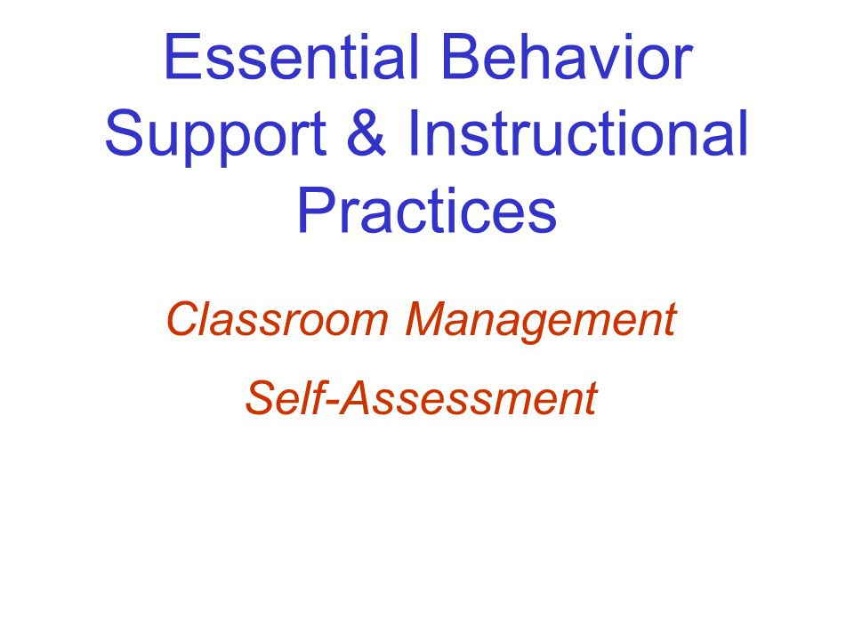 Essential Behavior Support & Instructional Practices