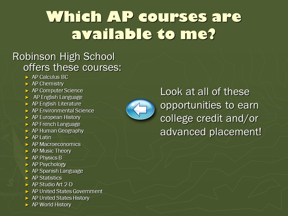 Which AP courses are available to me