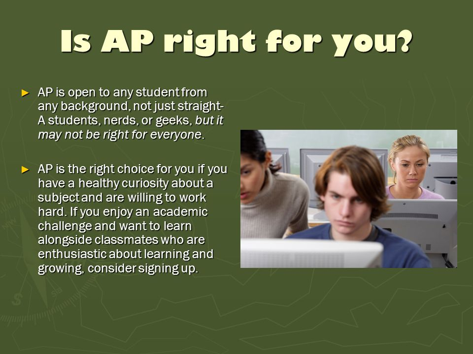 Is AP right for you