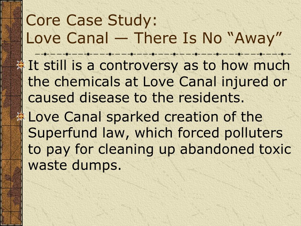Core Case Study: Love Canal — There Is No Away
