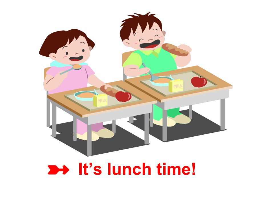 It's lunch time!