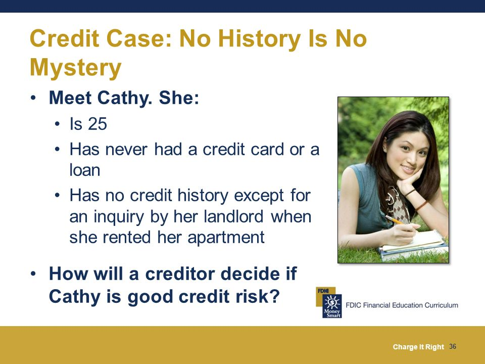 Credit Case: No History Is No Mystery