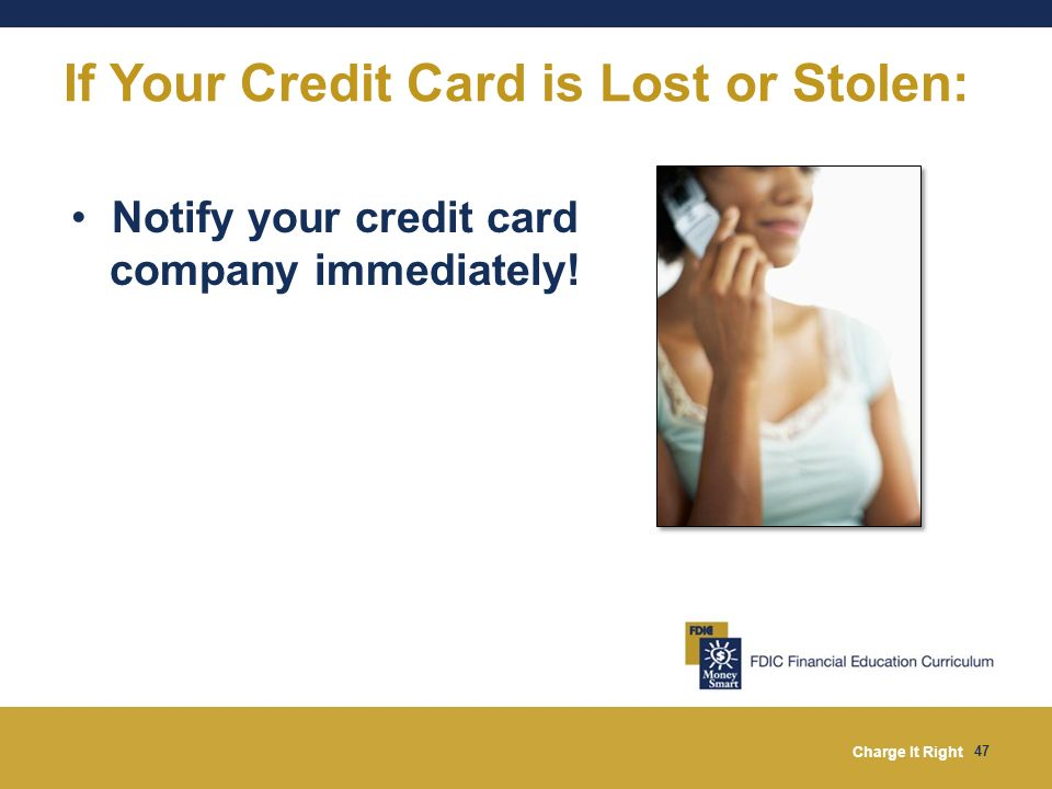 If Your Credit Card is Lost or Stolen: