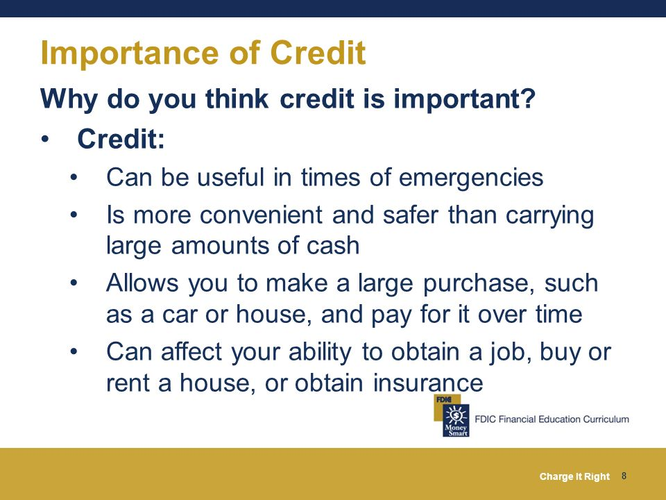 Importance of Credit Why do you think credit is important Credit: