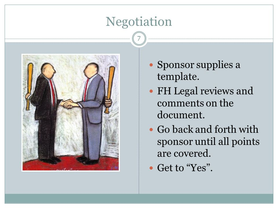 Negotiation Sponsor supplies a template.