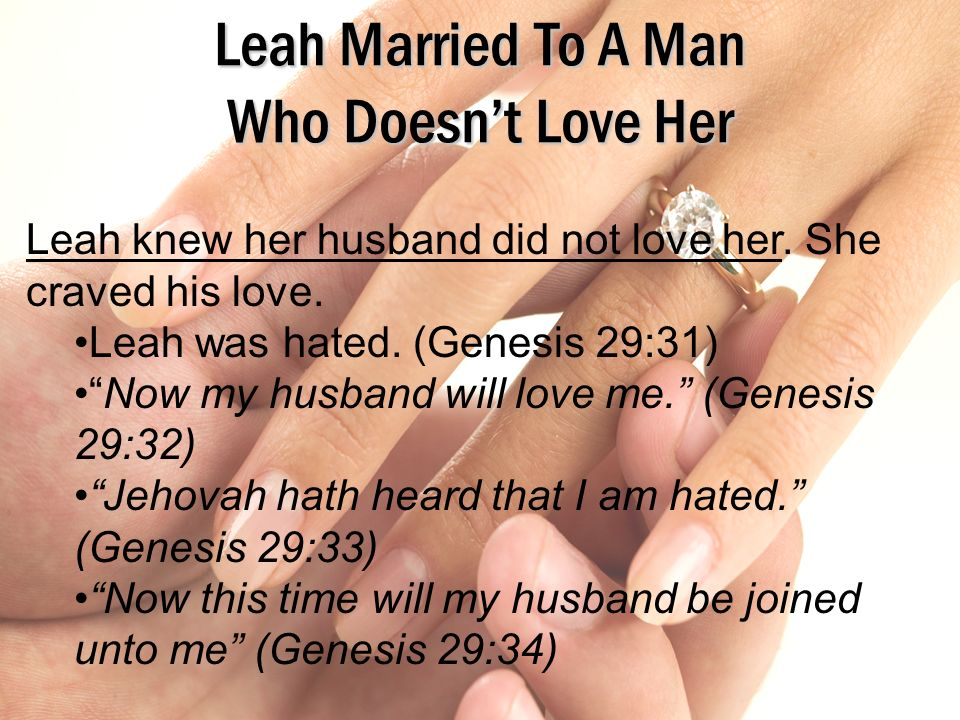 Leah Married To A Man Who Doesn't Love Her