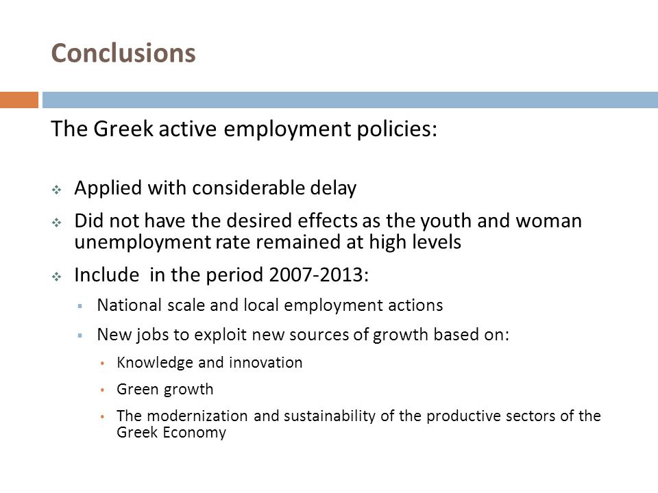 Conclusions The Greek active employment policies: