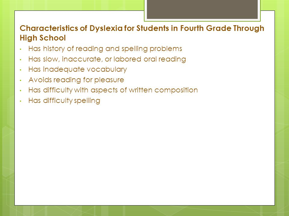Characteristics of Dyslexia for Students in Fourth Grade Through High School