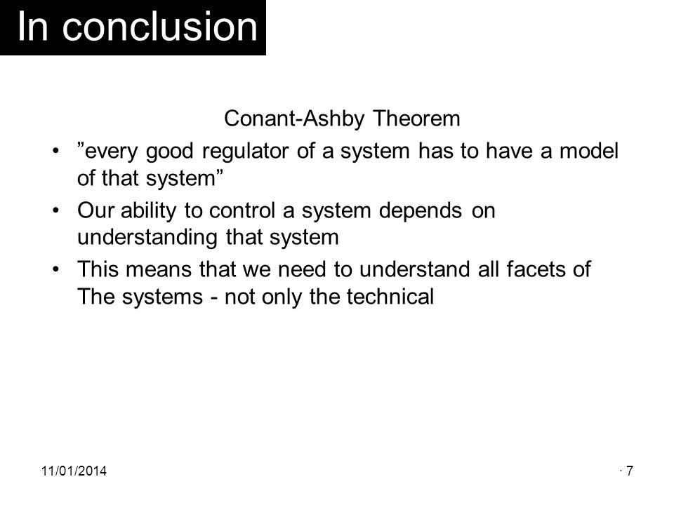 In conclusion Conant-Ashby Theorem