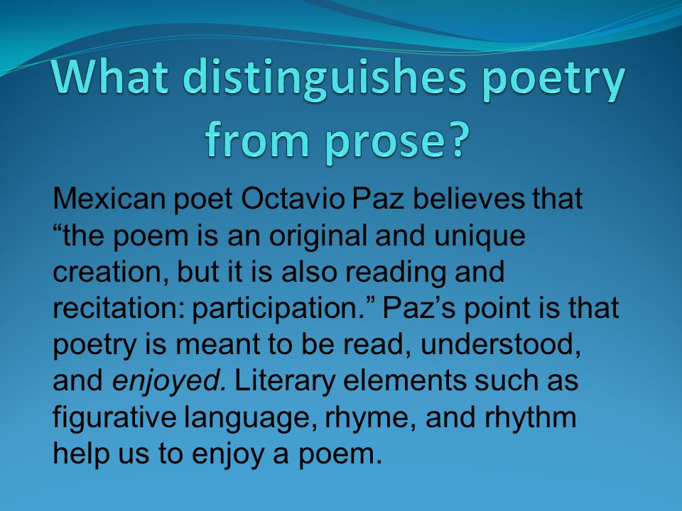 What distinguishes poetry from prose