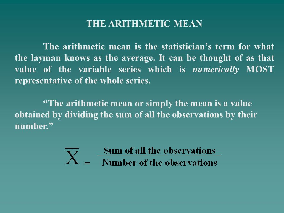 THE ARITHMETIC MEAN