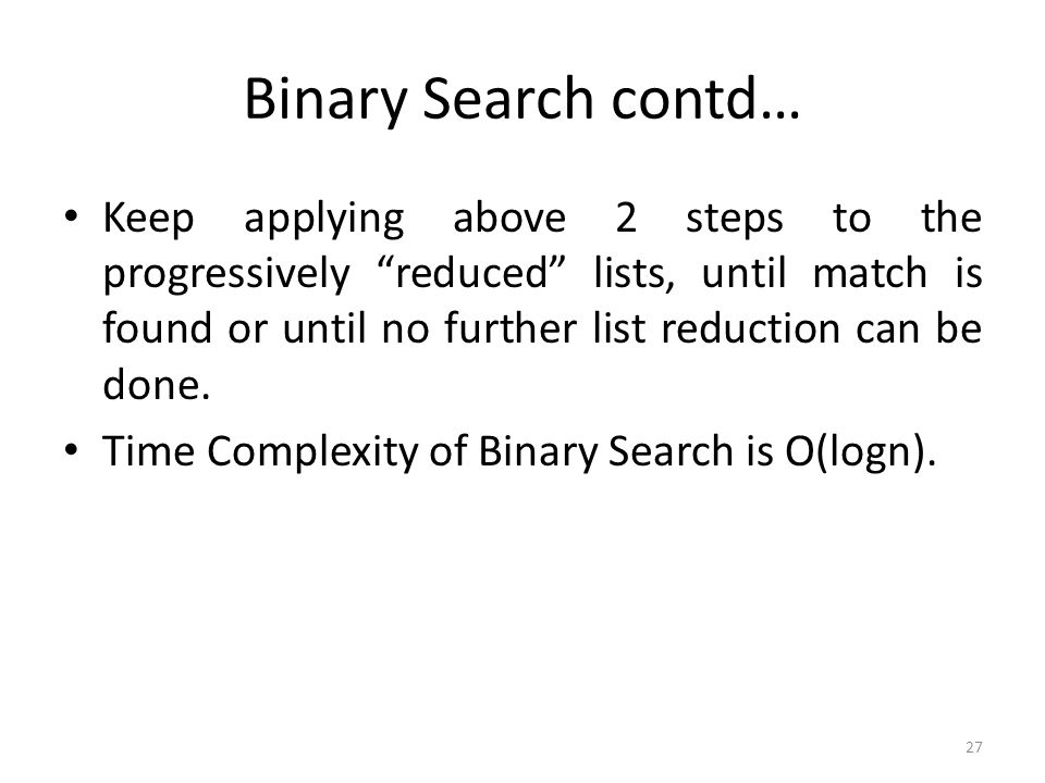 Binary Search contd…