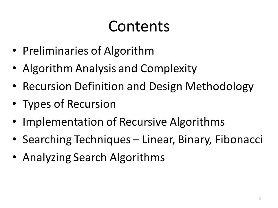 Contents Preliminaries of Algorithm Algorithm Analysis and Complexity