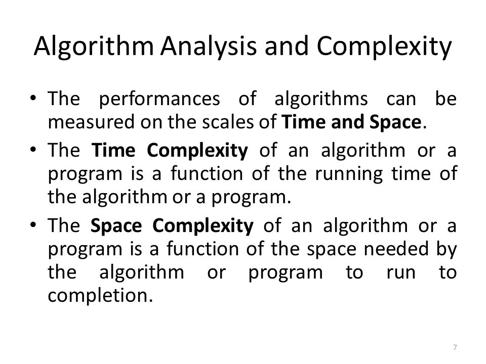 Algorithm Analysis and Complexity